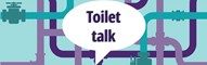 The 'Let's Talk Toilets' Report 2017