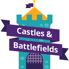 Castles & Battlefields